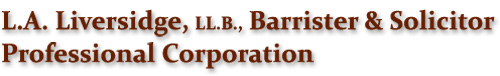 L.A. Liversidge, LL.B., Professional Corporation